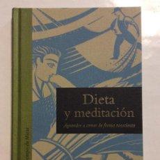 Libros de segunda mano: DIETA Y MEDITACION APRENDER A COMER DE FORMA CONSCIENTE MADONNA GAUDING SIRUELA. Lote 263217605