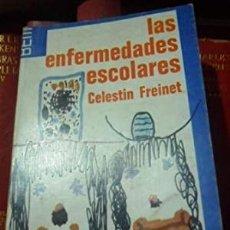 Libros de segunda mano: LAS ENFERMEDADES ESCOLARES. CELESTÍN FREINET. Lote 263660420