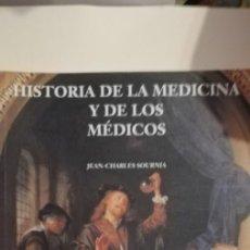 Libros de segunda mano: HISTORIA DE LA MEDICINA Y DE LOS MÉDICOS. JEAN-CHARLES SOURNIA.. Lote 263722430