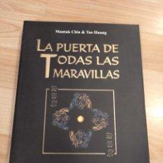 Libri di seconda mano: 'LA PUERTA DE TODAS LAS MARAVILLAS'. MANTAK CHIA & TAO HUANG. Lote 267322774