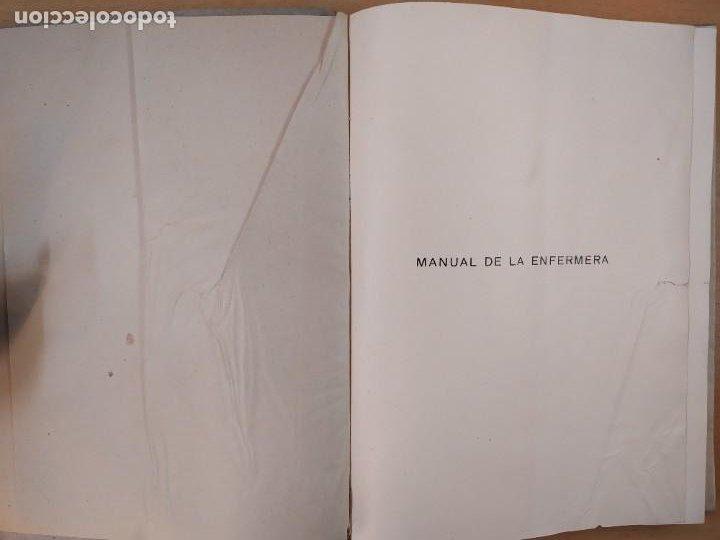 Libros de segunda mano: MANUAL DE LA ENFERMERA / CARMELO VALLS MARIN / 1ªed.1940. LIBRERIA GENERAL. ZARAGOZA - Foto 4 - 269247168