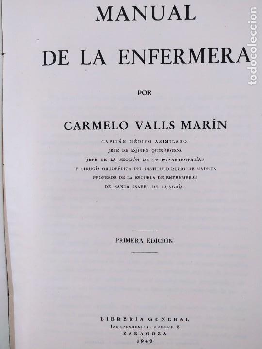 Libros de segunda mano: MANUAL DE LA ENFERMERA / CARMELO VALLS MARIN / 1ªed.1940. LIBRERIA GENERAL. ZARAGOZA - Foto 5 - 269247168