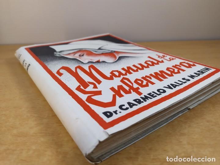 Libros de segunda mano: MANUAL DE LA ENFERMERA / CARMELO VALLS MARIN / 1ªed.1940. LIBRERIA GENERAL. ZARAGOZA - Foto 11 - 269247168