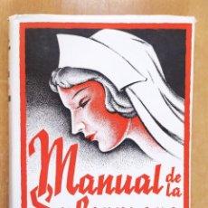 Libros de segunda mano: MANUAL DE LA ENFERMERA / CARMELO VALLS MARIN / 1ªED.1940. LIBRERIA GENERAL. ZARAGOZA. Lote 269247168