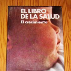 Libros de segunda mano: EL LIBRO DE LA SALUD. 4 : EL CRECIMIENTO / DIRECCIÓN, JOSEPH HANDLER. - ZEUS, 1972. Lote 269701923
