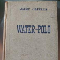 Libros de segunda mano: WATER POLO. Lote 269702753