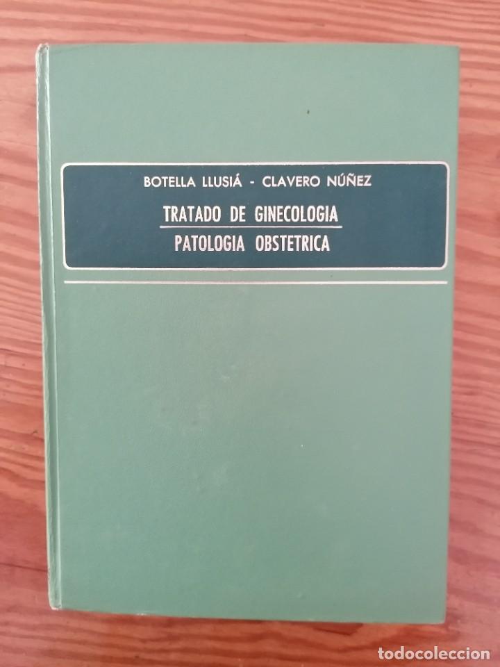 Libros de segunda mano: TRATADO DE GINECOLOGIA Patología obstétrica , Tomo II, BOTELLA LUSIÁ-CLAVVERO NÚÑEZ. - Foto 3 - 269704618