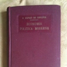 Libros de segunda mano: ECONOMÍA POLÍTICA MODERNA DR R ESPEJO DE HINOJOSA 1936 CLARASO. Lote 269705003