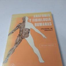 Libros de segunda mano: ANATOMIA Y FISIOLOGÍA HUMANAS CHARLOTTE DIENHART. Lote 269738223