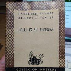 Libros de segunda mano: ¿CUÁL ES SU ALEGRÍA? FARMER, LAURENCE Y HEXTER, GEORGE J. 1958. COL AUSTRAL RARO. Lote 269750773