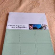 Libros de segunda mano: G-80 LIBRO CANCER DE PULMON UNA GUIA PRACTICA. Lote 270165683