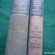 Libri di seconda mano: LECCIONES DE PATOLOGIA QUIRÚRGICA P. PIULACHS JOSÉ JANÉS EDITOR TOMOS I Y II. Lote 270523843