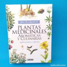 Libros de segunda mano: GRAN ENCICLOPEDIA DE PLANTAS MEDICINALES AROMATICAS Y CULINARIAS. Lote 270537113