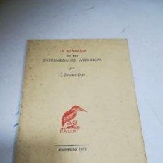 Libros de segunda mano: LA ATARAXIA EN LAS ENFERMEDADES ALÉRGICAS POR C.JIMENEZ DIAZ. ED EL ALCIÓN. INSTITUTO IBYS. Lote 272862728