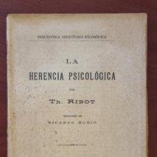 Libros de segunda mano: LA HERENCIA PSICOLOGICA. TH. RIBOT. MADRID, 1928. PAGS: 395.. Lote 272879703