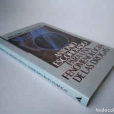 Libros de segunda mano: ANTONIO ESCOHOTADO. PARA UNA FENOMENOLOGÍA DE LAS DROGAS. Lote 273506688