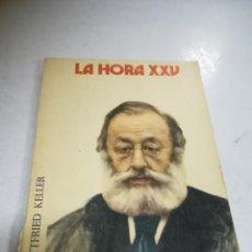 Libros de segunda mano: LA HORA XXV AL SERVICIO MÉDICO. Nº 206. JULIO 1974. GOTTFRIED KELLER.. Lote 273908288