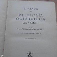 Libri di seconda mano: TRATADO DE PATOLOGÍA QUÍRURGICA GENERAL DR. MANUEL BASTOS EDITORIAL LABOR S.A.. Lote 274552248