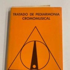 Libros de segunda mano: LIBRO TRATADO DE PEDIARMONIA CROMOMUSICAL. POR GAPSIAP. Lote 275562418