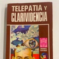 Livros em segunda mão: CURIOSO LIBRO TELEPATÍA Y CLARIVIDENCIA - POR ARIEL ESOTERICA. PRIMERA EDICIÓN. Lote 275568758