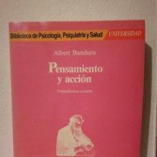 Libros de segunda mano: PENSAMIENTO Y ACCION, ALBERT BANDURA, FUNDAMENTOS SOCIALES, MARTINEZ ROCA, 1987. Lote 276228918