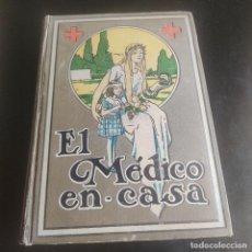 Libros de segunda mano: GRAN ENCICLOPEDIA PRACTICA ILUSTRADA DE MEDICINA E IGIENE.EL MEDICO EN CASA. TOMO II. LEER.. Lote 277119933