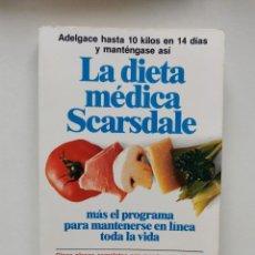 Libros de segunda mano: LA DIETA MÉDICA SCARSDALE (DR.HERMAN TARNOWER Y SAMM SINCLAIR BAKER). Lote 277193078