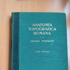 Libros de segunda mano: ANATOMÍA TOPOGRÁFICA HUMANA (TOMO TERCERO) - PERNKOPF - 1960. Lote 277648628