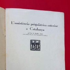 Libros de segunda mano: L'ASSISTÈNCIA PSIQUIÀTRICA EXTERIOR A CATALUNYA - 1937 - DR.R. BORDAS I JANE. Lote 277652703