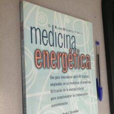 Libros de segunda mano: EL LIBRO COMPLETO DE LA MEDICINA ENERGÉTICA / DRA. HELEN E. DZIEMIDKO / BLUME 1ª EDICIÓN 2002. Lote 277825188