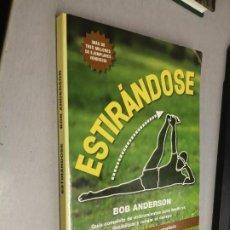 Libri di seconda mano: ESTIRÁNDOSE / BOB ANDERSON / RBA INTEGRAL 2001 EDICIÓN REVISADA Y AMPLIADA. Lote 278172403