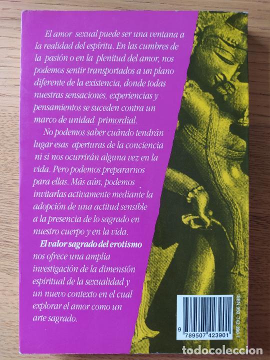 Libros de segunda mano: El valor sagrado del erotismo, Georg Feuerstein, amor sexual como camino de transformacion, Planeta - Foto 2 - 278936478