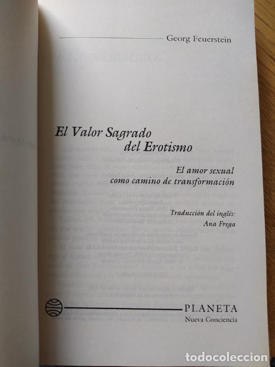 Libros de segunda mano: El valor sagrado del erotismo, Georg Feuerstein, amor sexual como camino de transformacion, Planeta - Foto 6 - 278936478
