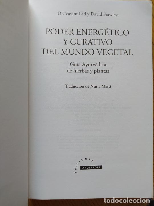 Libros de segunda mano: Poder energético y curativo del mundo vegetal, Libro de Vasant. Ed. Apostrofe, 1995 Raro - Foto 5 - 278938678