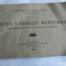 Libros de segunda mano: J GARCÍA PAREDES LUCES Y SEÑALES MARÍTIMAS.1944 ( ABORDAJE). Lote 279513768