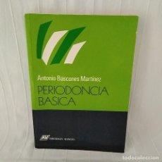 Libros de segunda mano: PERIODONCIA BÁSICA - BASCONES. Lote 286191738