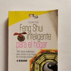 Libros de segunda mano: FENG SHUI INTELIGENTE PARA EL HOGAR. Lote 286857258