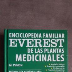 Libros de segunda mano: LIBRO ENCICLOPEDIA EVEREST DE LAS PLANTAS MEDICINALES. EDIT EVEREST, 2002 AUTOR M. PAHLOW. Lote 287258648