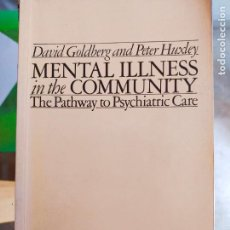 Libros de segunda mano: MENTAL ILLNESS IN THE COMMUNITY. Lote 287387233