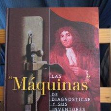 Libros de segunda mano: LAS MÁQUINAS DE DIAGNOSTICARLO Y SUS INVENTORES VV.AA TC PAQUETE ESTÁNDAR PARA ESTE ARTÍCULO 5,99. Lote 287688213