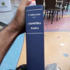 Libros de segunda mano: GEOMETRÍA BÁSICA. P. ABELLANAS. Lote 287733988