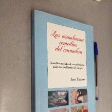 Libros de segunda mano: LOS ASOMBROSOS REMEDIOS DEL CURANDERO / JOSÉ DUESO / ROGER EDITOR 1998. Lote 287753743