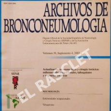 Libros de segunda mano: ARCHIVOS DE BRONCONEUMOLOGIA - VOLUMEN 39 - SUPLEMENTO 4 - 2003. Lote 287769308
