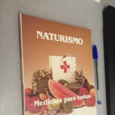 Libros de segunda mano: NATURISMO. MEDICINA PARA TODOS / GABELO MONTESSANO / ÁRBOL EDITORIAL 1ª EDICIÓN 1992. Lote 287836488