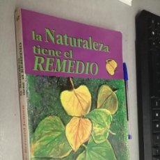 Libros de segunda mano: LA NATURALEZA TIENE EL REMEDIO / DR. BERNARD JENSEN / EDITORA YUG 1ª EDICIÓN 1992. Lote 287837143