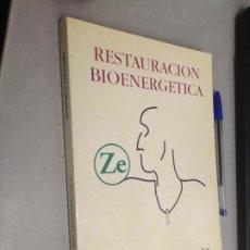 Libros de segunda mano: RESTAURACIÓN BIOENERGÉTICA / PROF. FERNANDO G. HERNÁNDEZ / NADE 1995. Lote 287839228