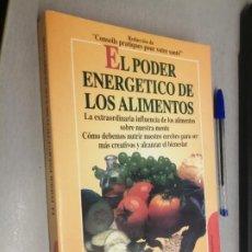 Libros de segunda mano: EL PODER ENERGÉTICO DE LOS ALIMENTOS / VV. AA. / ROBIN BOOK 1996. Lote 287839768
