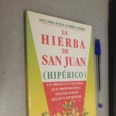 Libros de segunda mano: LA HIERBA DE SAN JUAN (HIPÉRICO) / SVEN-JÖRG BUSLAU & CORINA HEMBD / ED. OBELISCO 1ª EDICIÓN 1999. Lote 287840953
