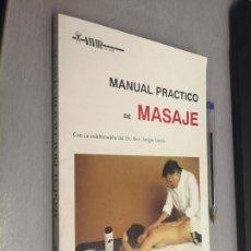 Libros de segunda mano: MANUAL PRÁCTICO DE MASAJE / DR. JOSÉ ARTIGAS GARCÍA / EDICIONES CEDEL 1991. Lote 287843053