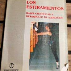 Libros de segunda mano: LOS ESTIRAMIENTOS. DESARROLLO DE EJERCICIOS. BASES CIENTIFICAS Y DESARROLLO DE EJERCICIOS. Lote 287961608